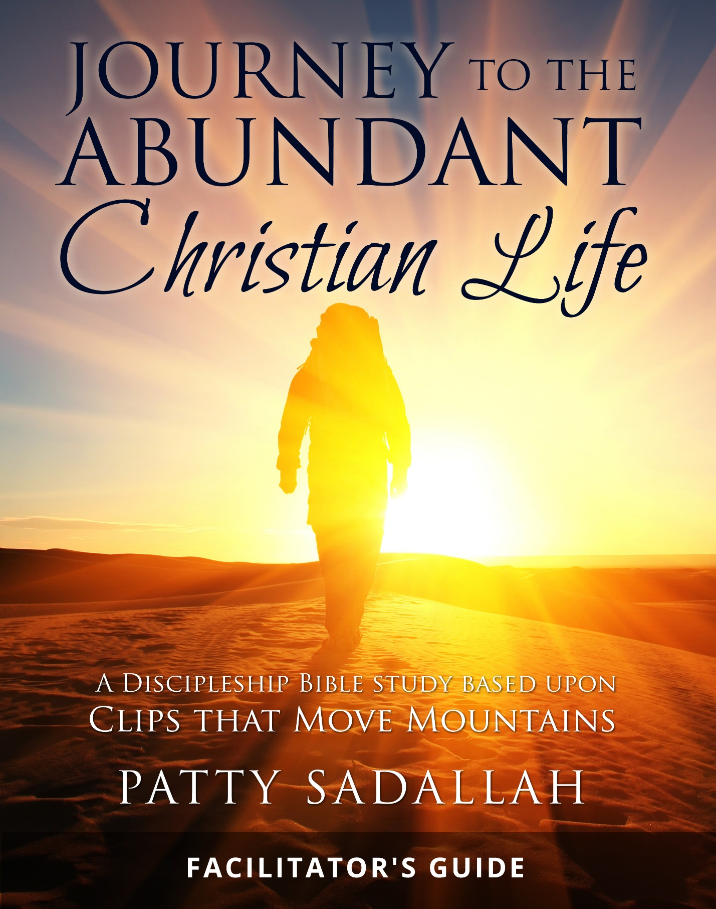 Journey to the Abundant Christian Life